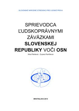 sprievodca ľudskoprávnymi záväzkami slovenskej republiky voči osn