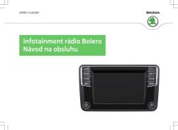 Infotainment rádio Bolero Návod na obsluhu