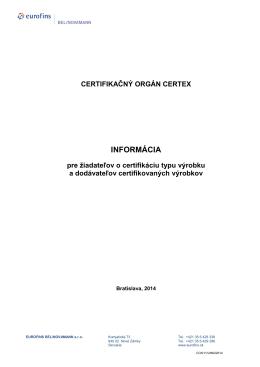 Informácia pre žiadateľov o certifikáciu typu produktu a dodávateľov
