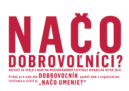 Manuál pre dobrovoľníkov Divadelnej Nitry 2014