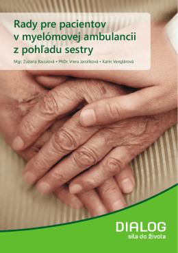 Rady pre pacientov v myelómovej ambulancii z pohľadu sestry