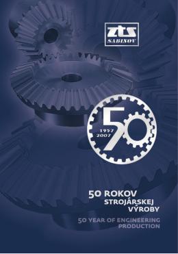 50 rokov strojárskej výroby