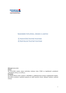 SADZOBNÍK POPLATKOV, ÚROKOV A LIMITOV 1) INVESTIČNÉ