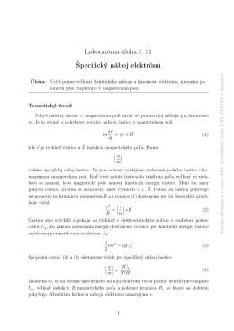 Laboratórna úloha č. 31 Špecifický náboj elektrónu