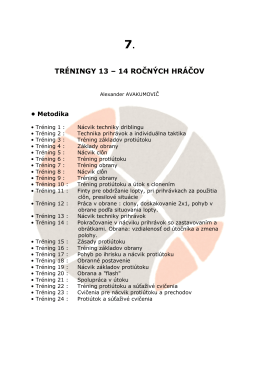 TRÉNINGY 13 - 14 ROČNÝCH HRÁČOV