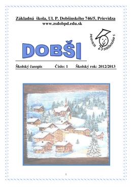 Číslo: 1 - Základná škola, Ulica P. Dobšinského 5, Prievidza
