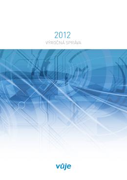 Výročná správa VUJE, a.s., 2012
