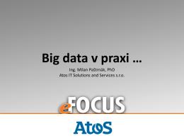 Big data v praxi - eFocus Konferencie & Semináre