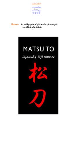 Matsu-to ®katalóg výnimočných mečov zhotovených