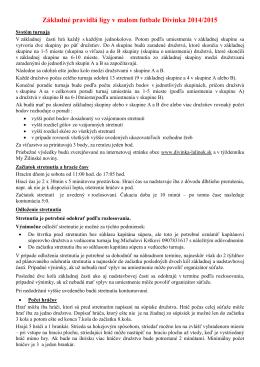 Základné pravidlá ligy v malom futbale Divinka 2014/2015
