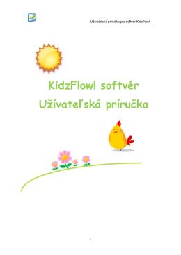 KidzFlow! softvér Užívateľská príručka