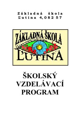 ŠKOLSKÝ VZDELÁVACÍ PROGRAM - Základná škola
