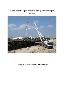 Tucet dôvodov pre použitie transportbetónu pri stavaní