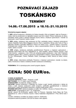 TOSKÁNSKO - WALDTOUR