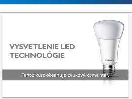 VYSVETLENIE LED TECHNOLÓGIE