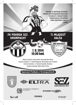 FK POKROK SEZ KROMPACHY TJ MLADOSŤ KALŠA 7. 9. 2014 15