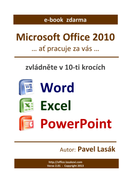 MS OFFICE 2010 – krok za krokem (Word, Excel, PowerPoint)