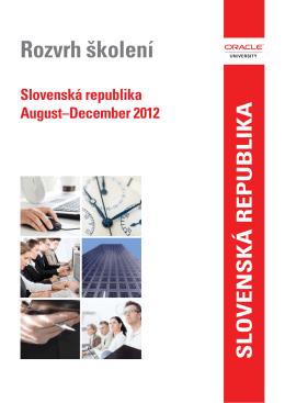 Rozvrh školení: August–December 2012
