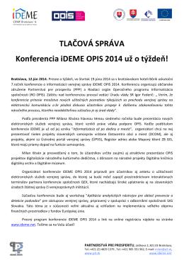 TLAČOVÁ SPRÁVA Konferencia iDEME OPIS 2014 už o týždeň!