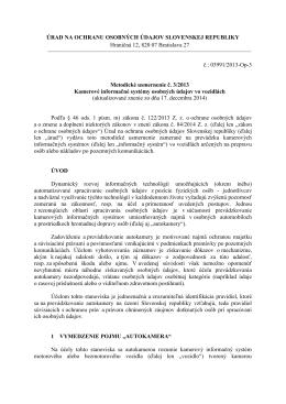 Metodické usmernenie č. 3/2013 Kamerové informačné systémy