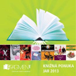 KNIŽNÁ PONUKA JAR 2013 - Vydavateľstvo Fragment