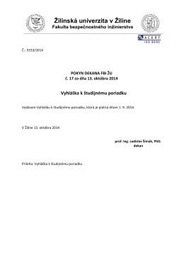 Vyhláška k študijnému poriadku - Fakulta bezpečnostného inžinierstva