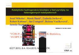 Katalytická hydrogenácia biooleja na palivá