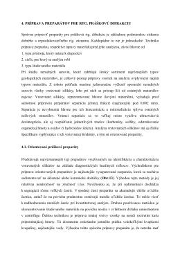 4. PRÍPRAVA PREPARÁTOV PRE RTG. PRÁŠKOVÚ DIFRAKCIU
