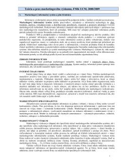 Teória a prax marketingového výskumu, FMK UCM, 2008/2009