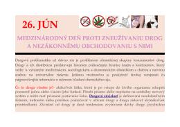 26.jún - Medzinárodný deň proti zneužívaniu drog