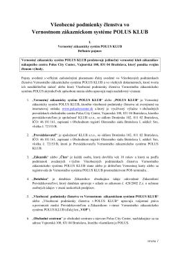 Všeobecné podmienky členstva vo Vernostnom - Polus
