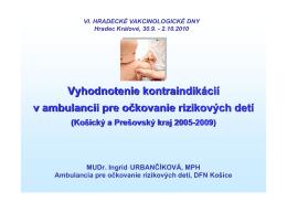 očkovanie rizikových detí v košickom a prešovskom kraji v rokoch