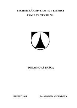 technická univerzita v liberci fakulta textilná diplomová práca