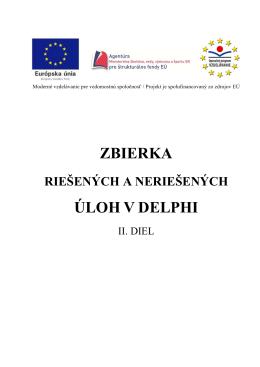 ZBIERKA ÚLOH V DELPHI - Gymnázium, Párovská 1, Nitra
