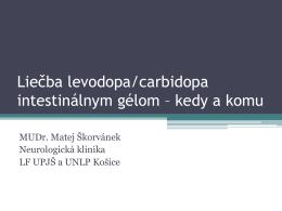 Liečba levodopa/carbidopa intestinálnym gélom