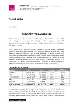 REKLAMNÝ TRH ZA ROK 2013 Tlačová správa