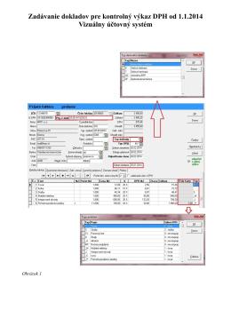 Zadávanie dokladov pre kontrolný výkaz DPH od 1.1.2014