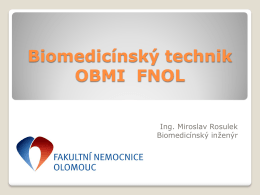 Biomedicínský technik OBMI FNOL