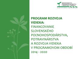 prezentácia - Ľ. Jahnátek - Ministerstvo pôdohospodárstva a rozvoja