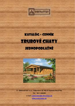 Katalóg/cenník jednopodlažné zrubové chaty