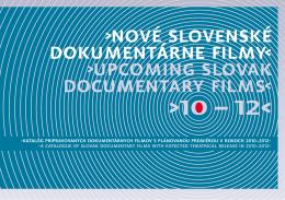 Nové slovenské dokumentárne filmy 2010 - 2012