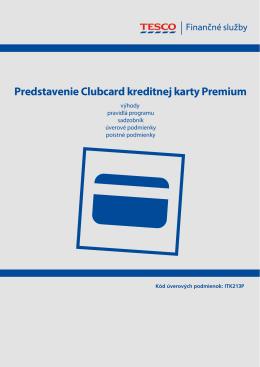 Predstavenie Clubcard kreditnej karty Premium