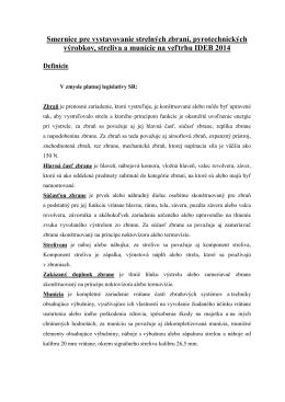 Smernice pre vystavovanie strelných zbraní, pyrotechnických