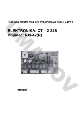 ELEKTRONIKA: CT – 2-24S Prijímač: RXI-42(R)