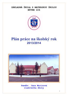 Plán práce na školsk Plán práce na školský rok na školský rok