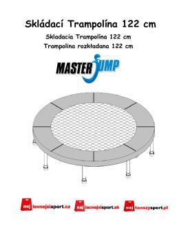 Návod na malé skládací trampolíny MASTERJUMP