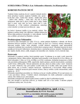 Schizandra čínska - Centrum rozvoja záhradníctva, spol. s ro