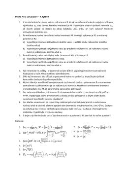 Fyzika AI LS 2013/2014 – 4. týždeň 1. V strede kolotoča v