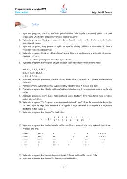Programovanie v jazyku JAVA Zbierka úloh Mgr. Lukáš Zmuda