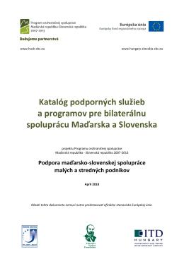 Katalóg podporných služieb a programov pre - SME